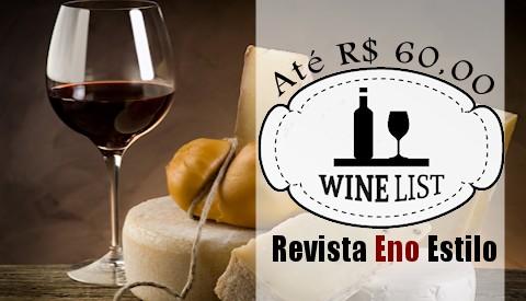 Vinhos até 60 reais | Revista Eno Estilo